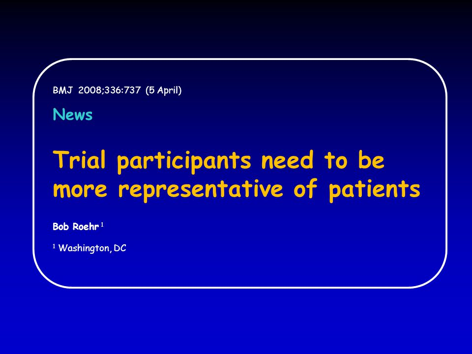 Trial participants need to be more representative of patients