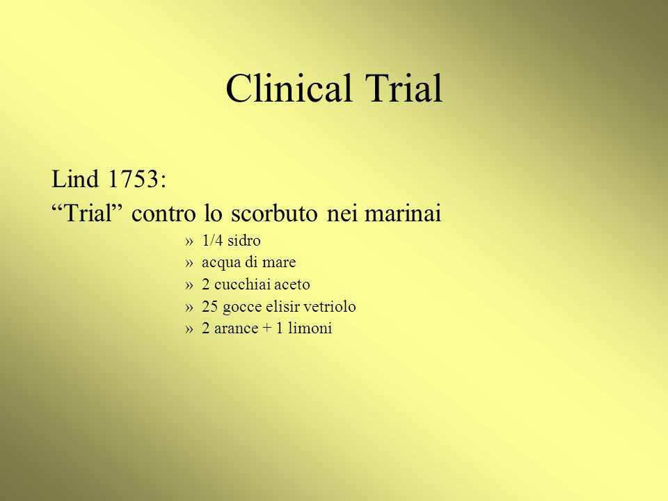 Clinical Trial Lind 1753: Trial contro lo scorbuto nei marinai