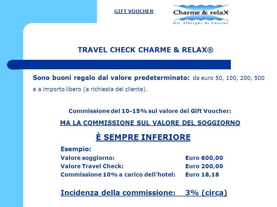 TRAVEL CHECK CHARME & RELAX®