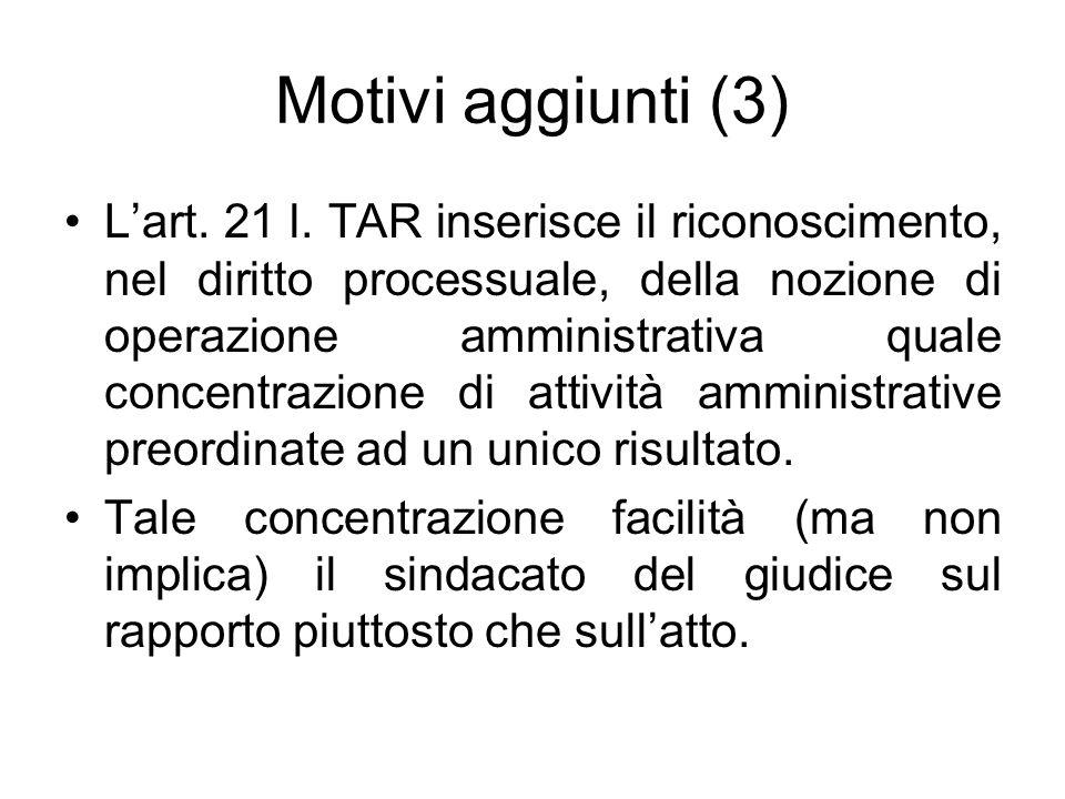 Motivi aggiunti (3)
