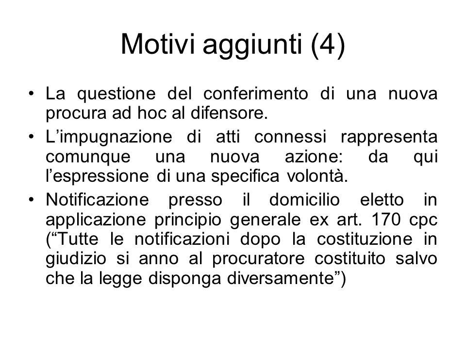 Motivi aggiunti (4) La questione del conferimento di una nuova procura ad hoc al difensore.