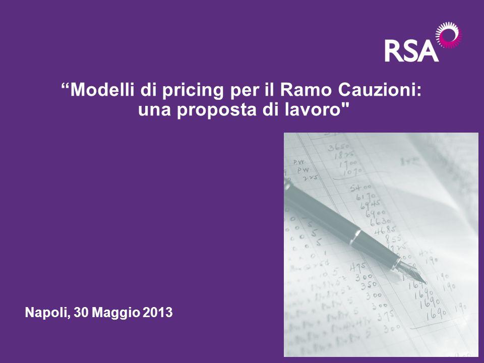 Modelli di pricing per il Ramo Cauzioni: una proposta di lavoro