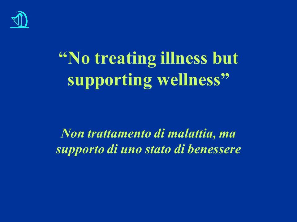 No treating illness but supporting wellness