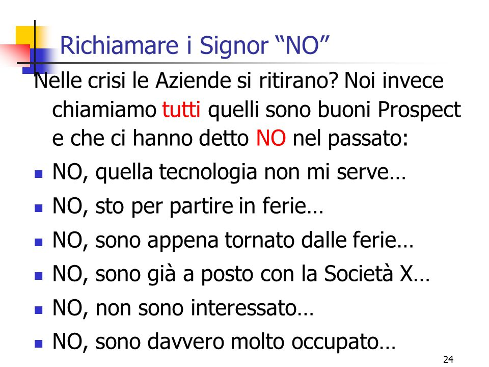 Richiamare i Signor NO