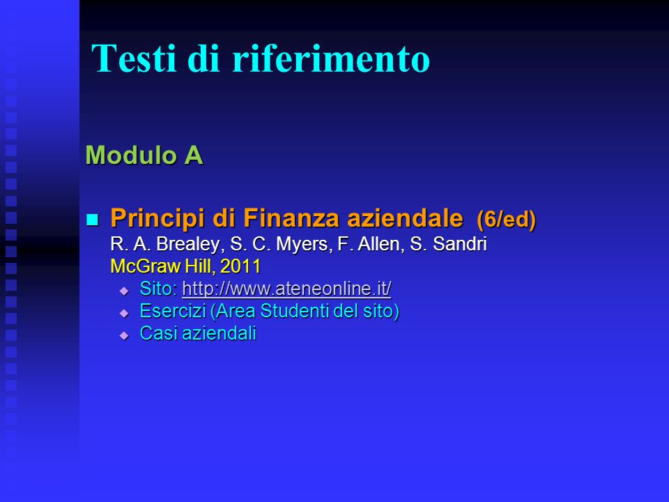 Testi di riferimento Modulo A Principi di Finanza aziendale (6/ed)