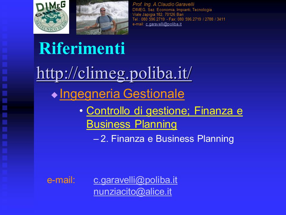 Riferimenti http://climeg.poliba.it/ Ingegneria Gestionale