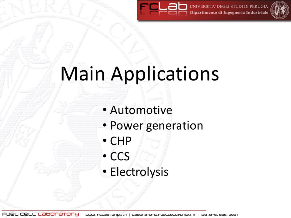 Main Applications Automotive Power generation CHP CCS Electrolysis