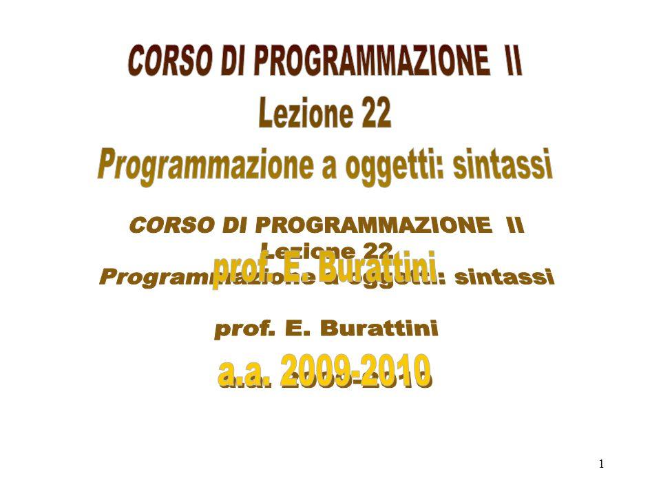 CORSO DI PROGRAMMAZIONE II Lezione 22
