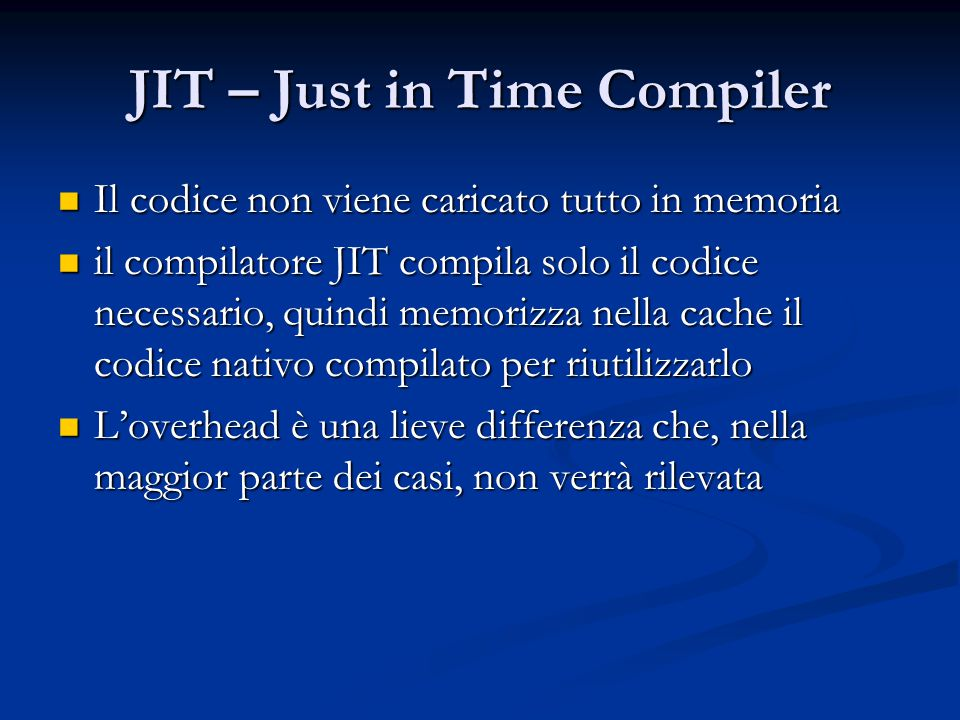 JIT – Just in Time Compiler