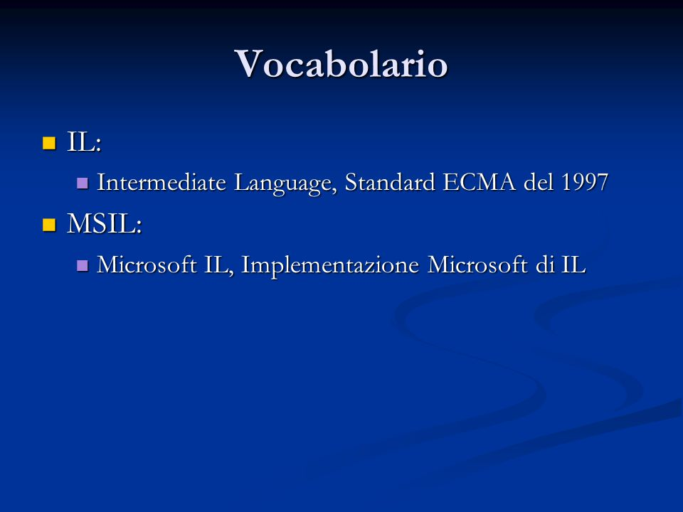 Vocabolario IL: MSIL: Intermediate Language, Standard ECMA del 1997