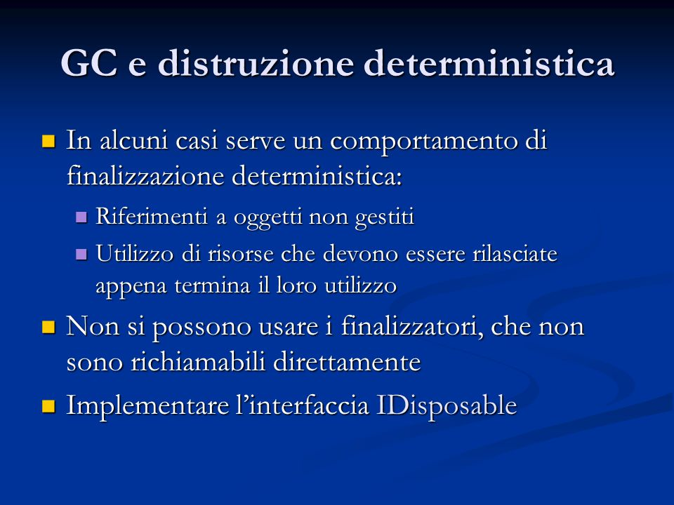 GC e distruzione deterministica