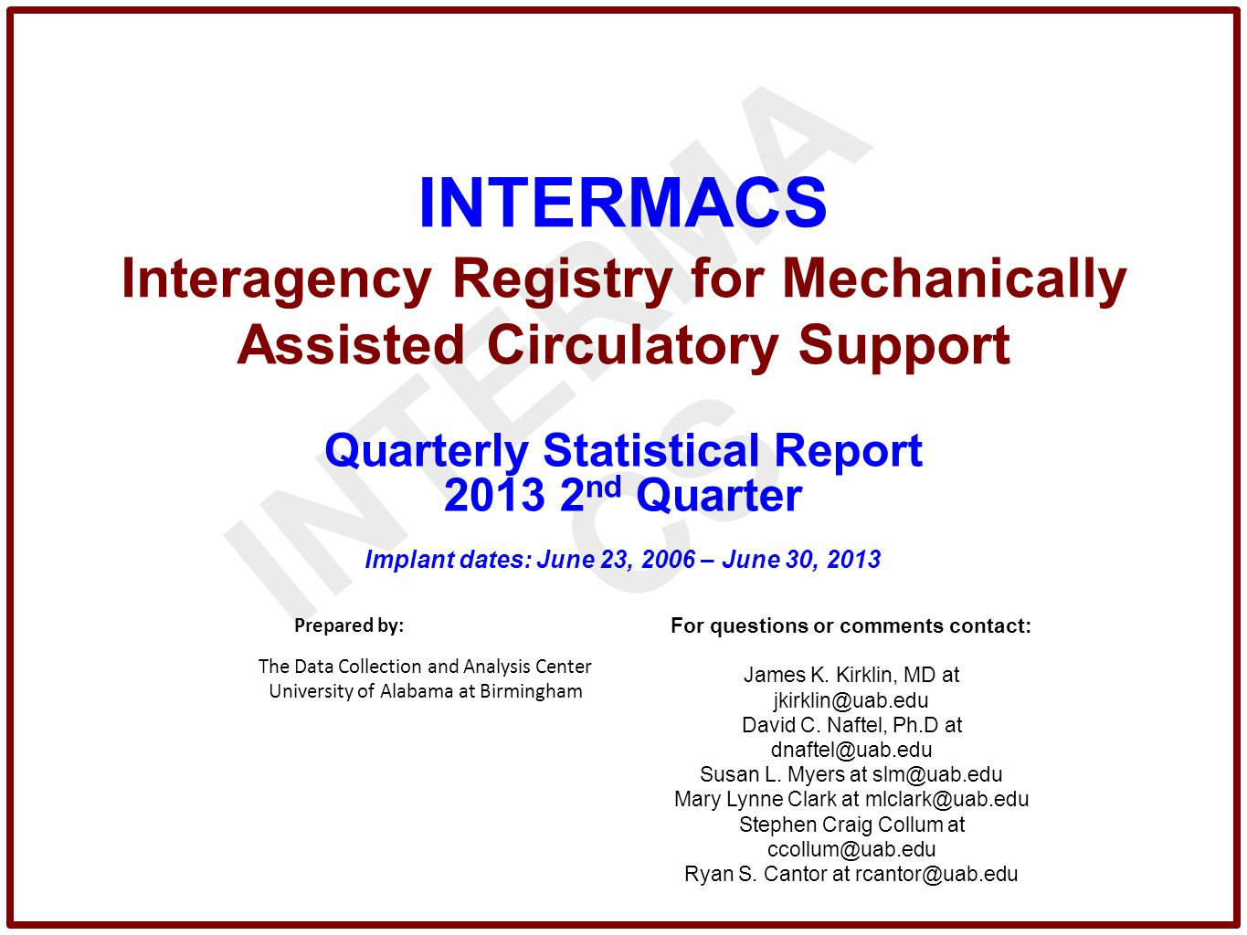 INTERMACS Interagency Registry for Mechanically Assisted Circulatory Support