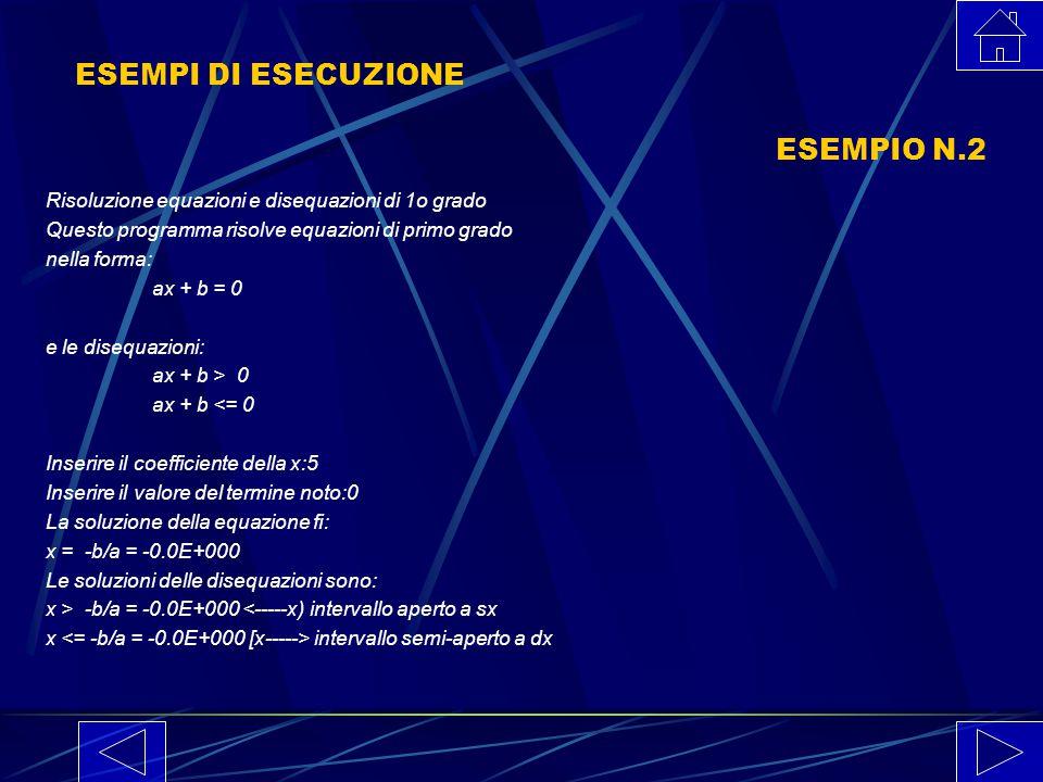 ESEMPI DI ESECUZIONE ESEMPIO N.2
