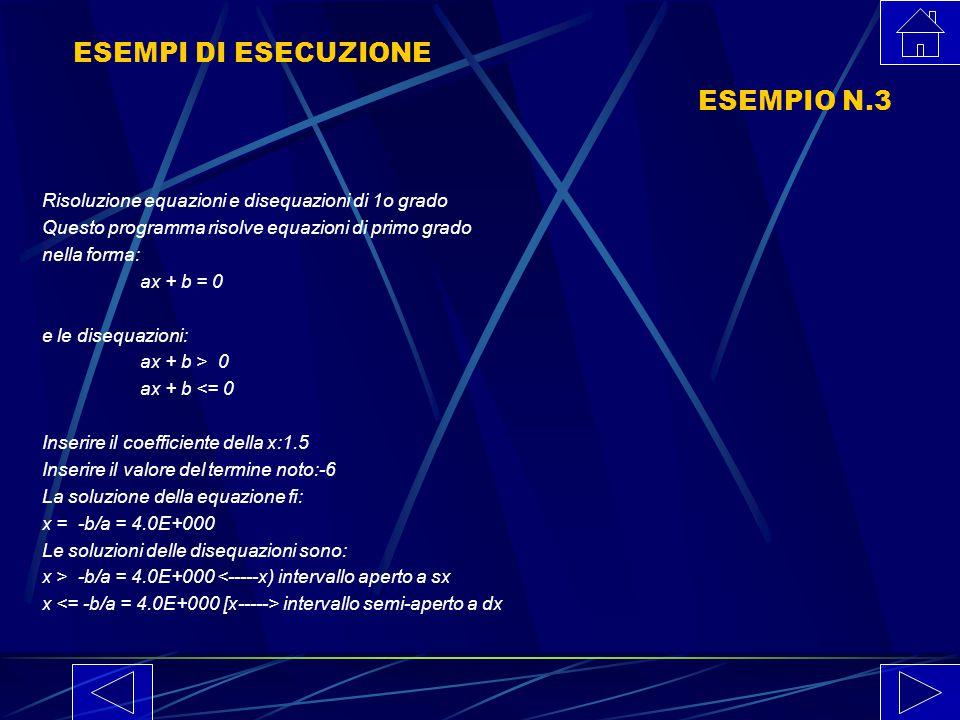 ESEMPI DI ESECUZIONE ESEMPIO N.3