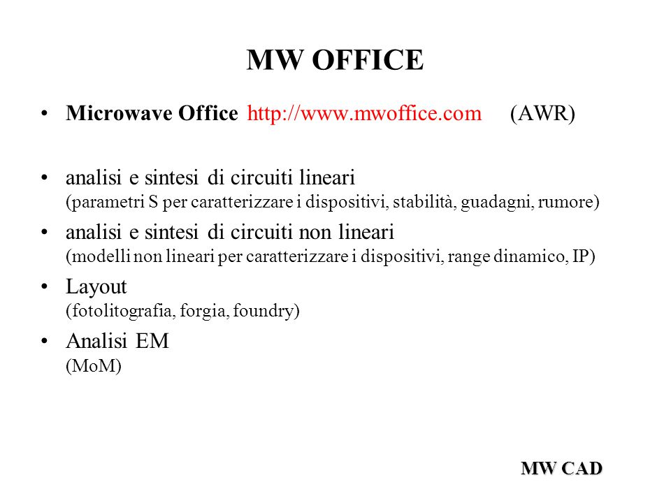 MW OFFICE Microwave Office http://www.mwoffice.com (AWR)