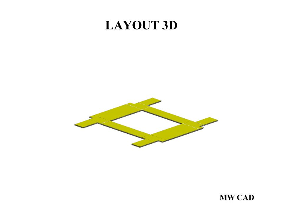 LAYOUT 3D MW CAD