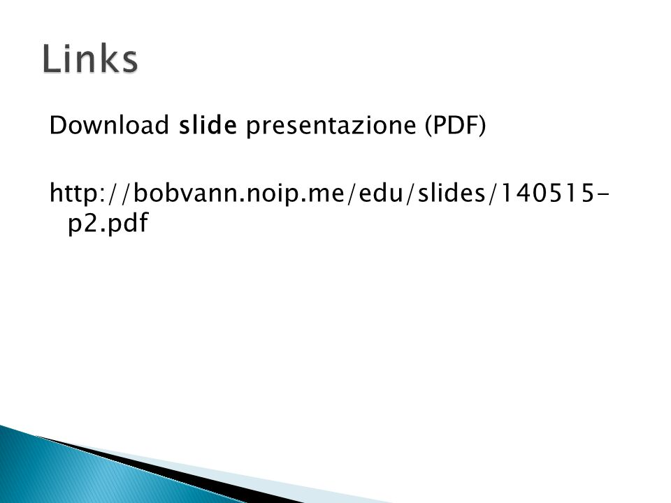 Links Download slide presentazione (PDF)