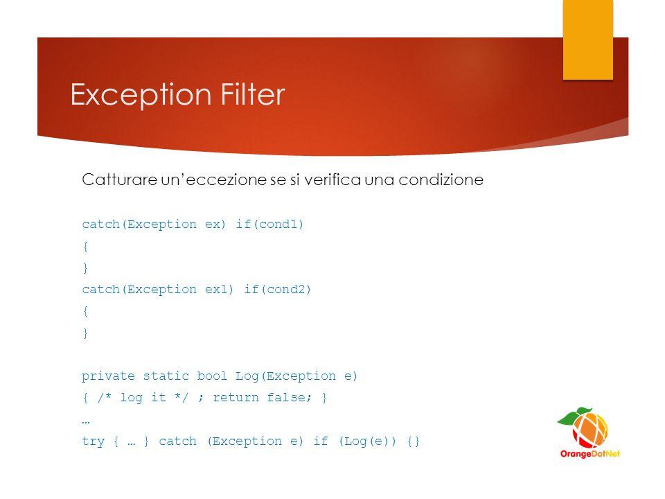 Exception Filter Catturare un'eccezione se si verifica una condizione