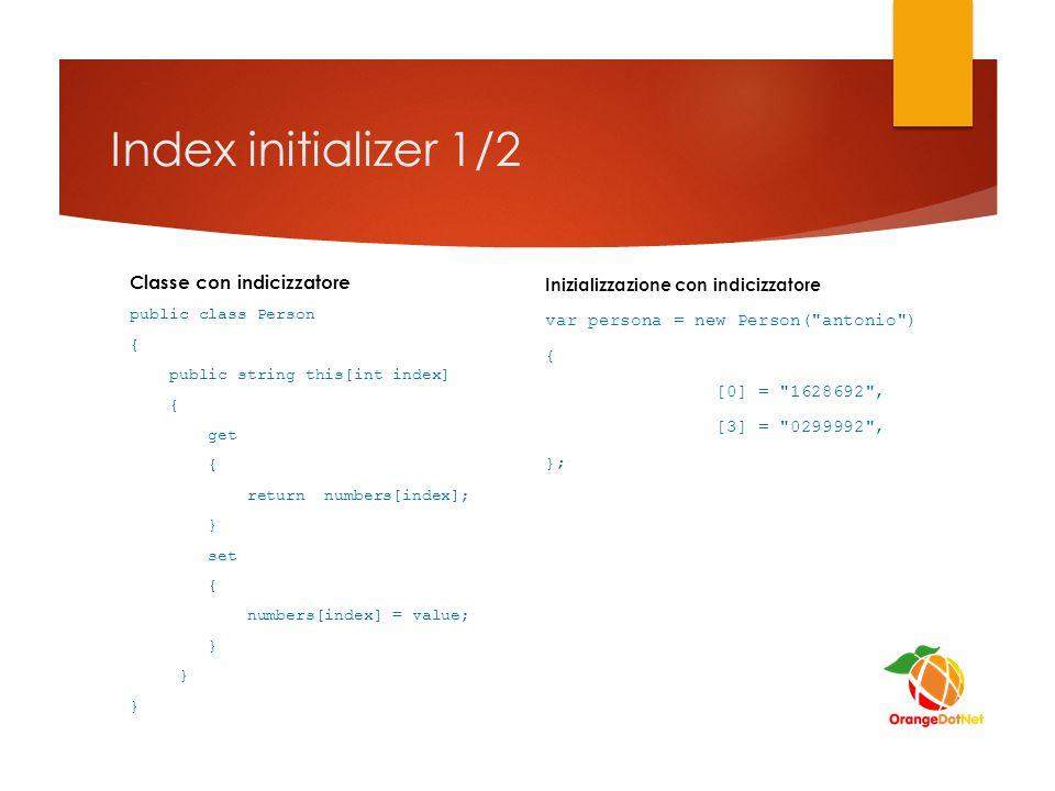Index initializer 1/2 Classe con indicizzatore