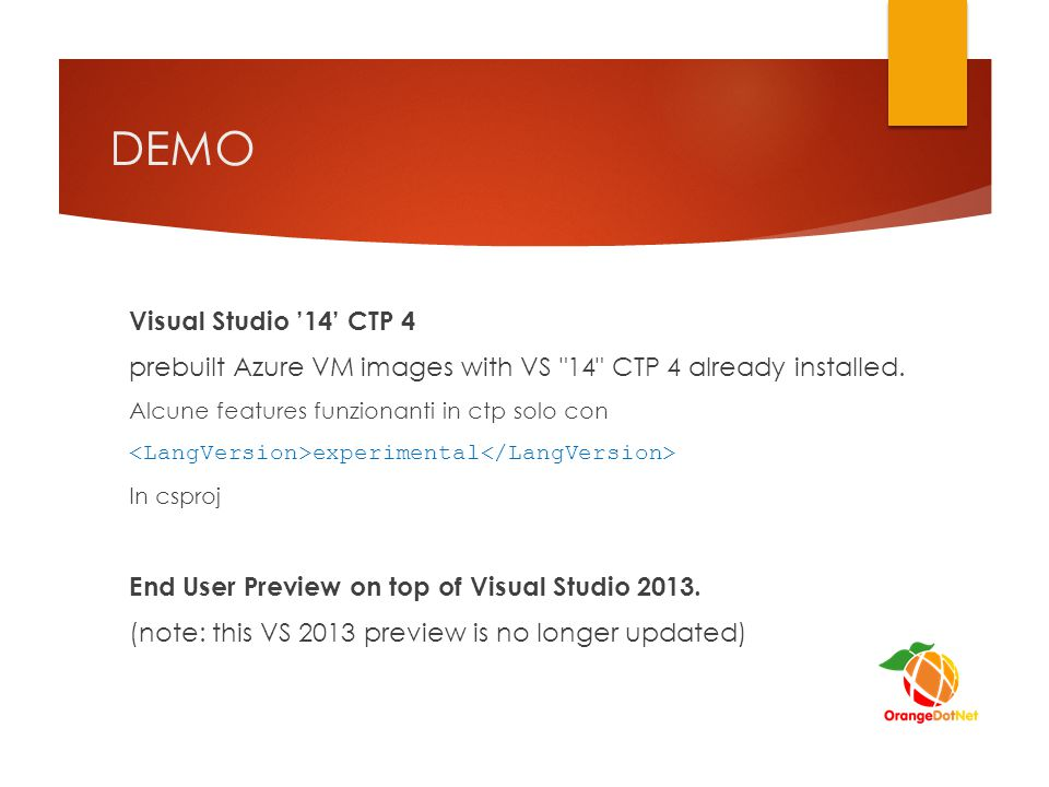 DEMO Visual Studio '14' CTP 4