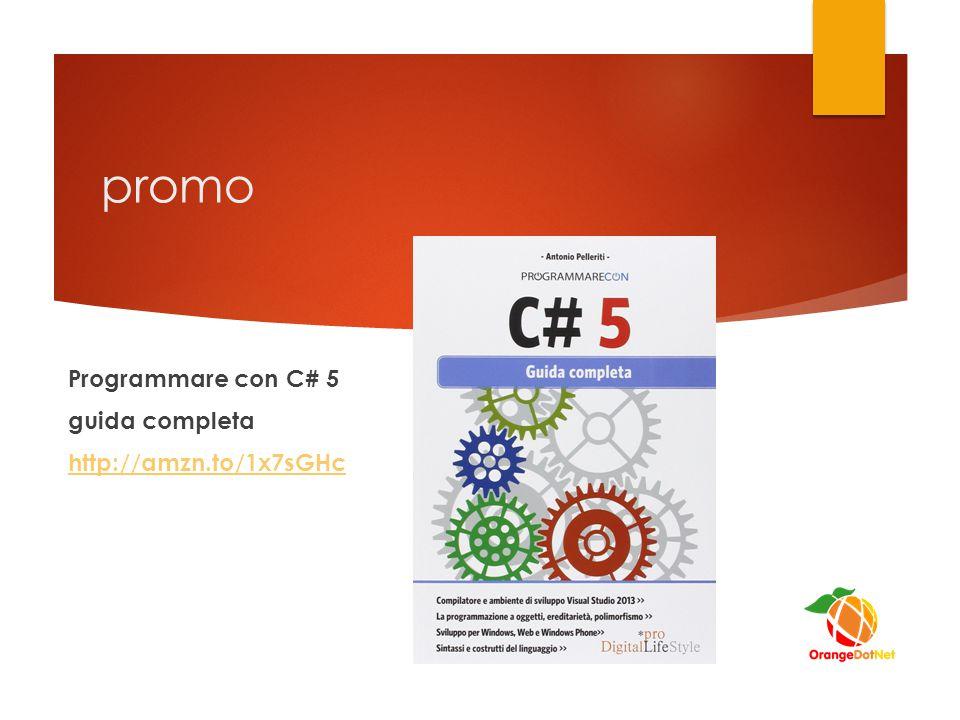 promo Programmare con C# 5 guida completa http://amzn.to/1x7sGHc