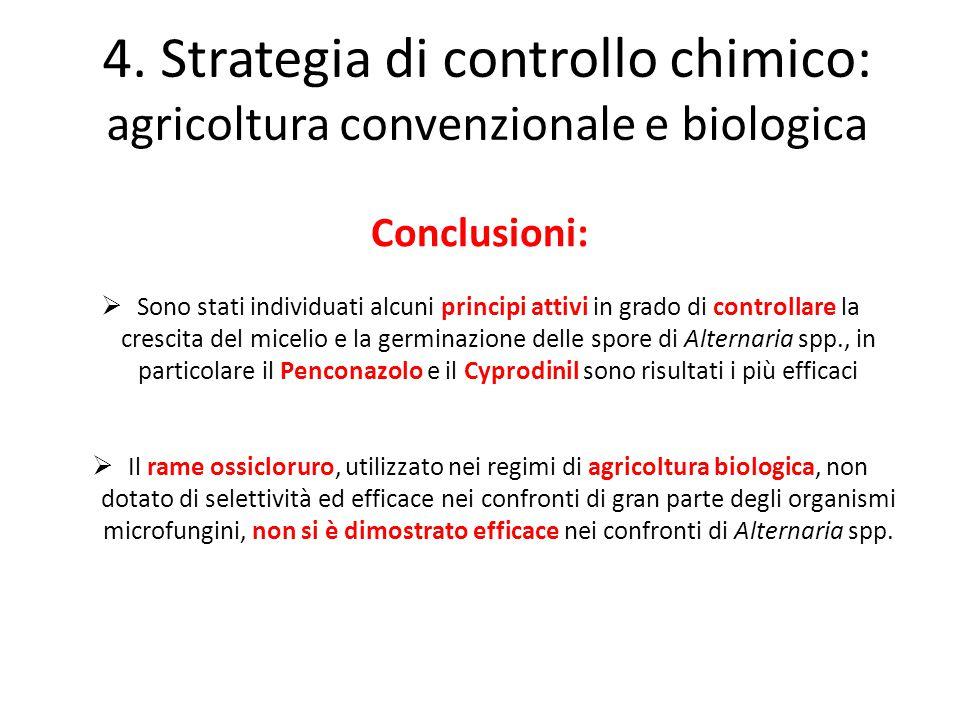 4. Strategia di controllo chimico: agricoltura convenzionale e biologica