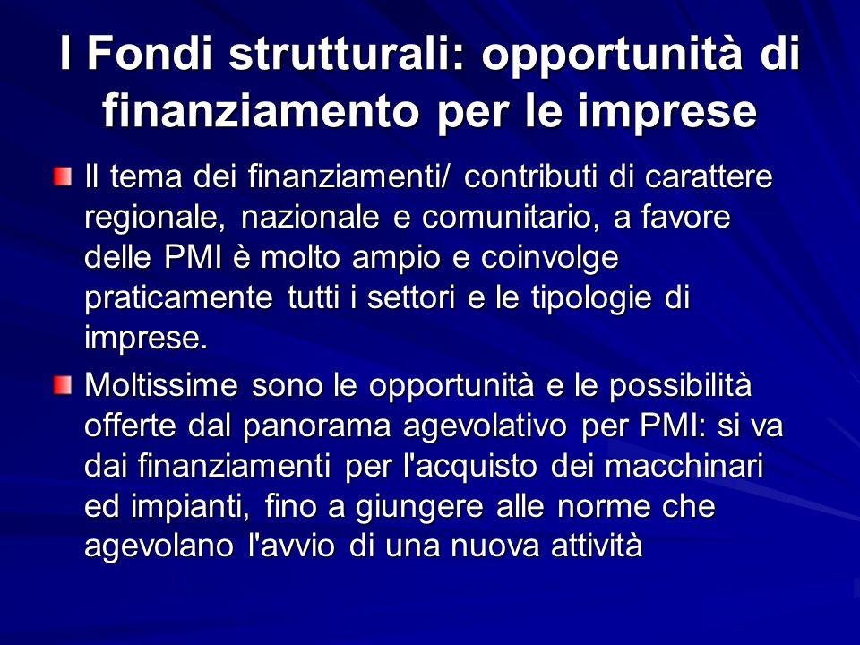 I Fondi strutturali: opportunità di finanziamento per le imprese