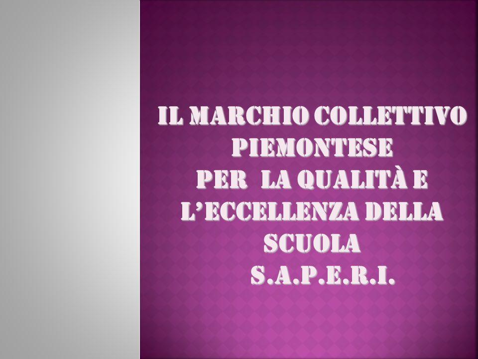 Il Marchio Collettivo Piemontese per la Qualità e l'Eccellenza della scuola