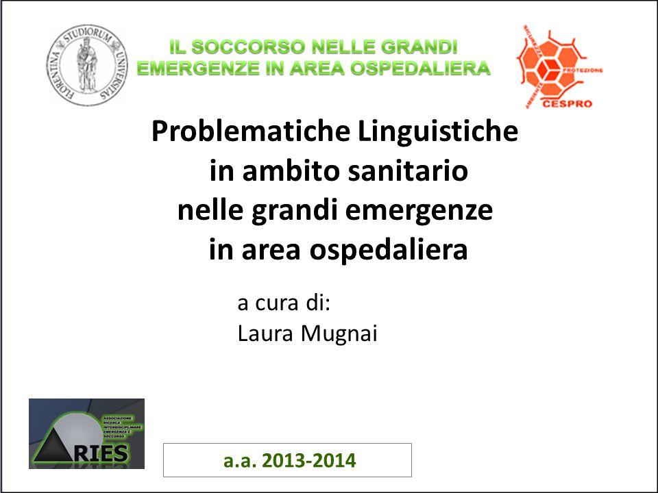 Problematiche Linguistiche nelle grandi emergenze