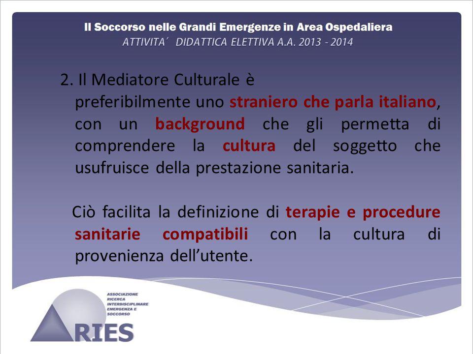 2. Il Mediatore Culturale è