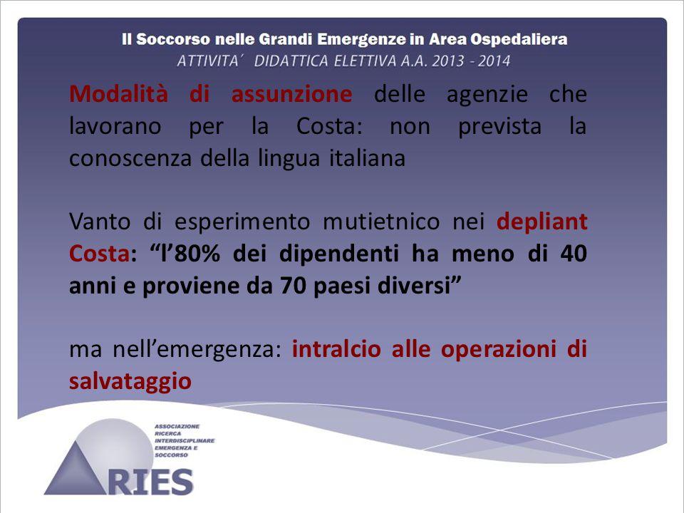 Modalità di assunzione delle agenzie che lavorano per la Costa: non prevista la conoscenza della lingua italiana