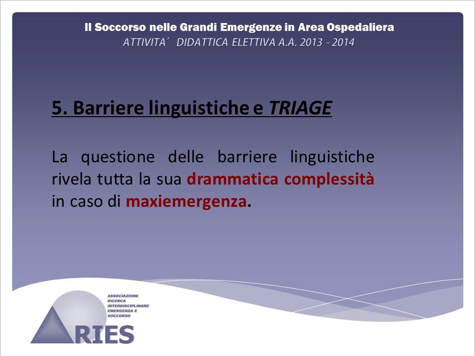 5. Barriere linguistiche e TRIAGE