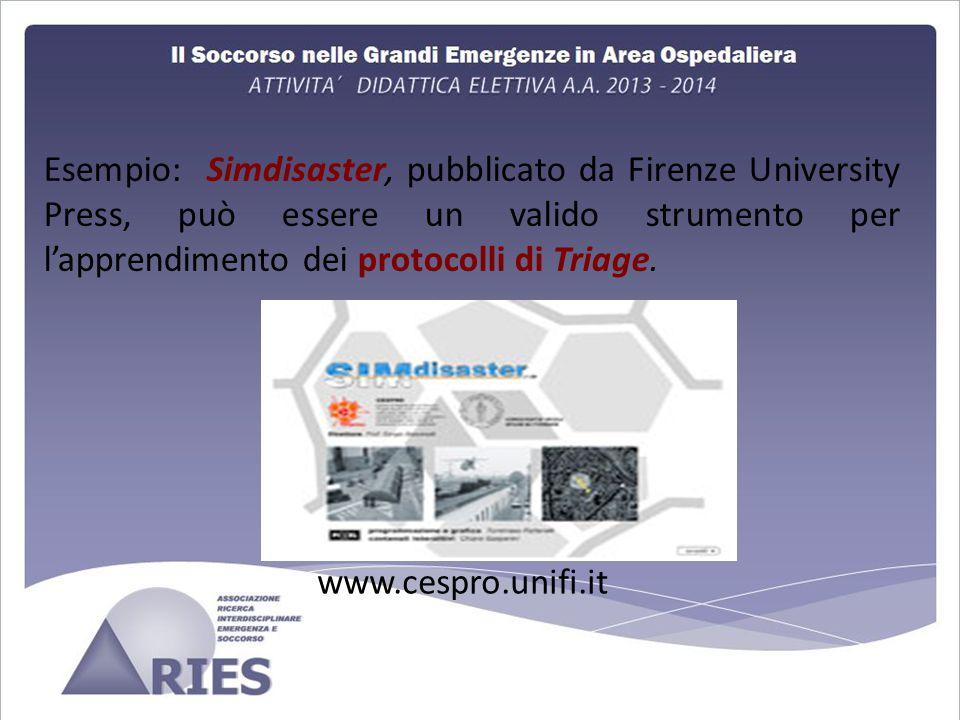 Esempio: Simdisaster, pubblicato da Firenze University Press, può essere un valido strumento per l'apprendimento dei protocolli di Triage.