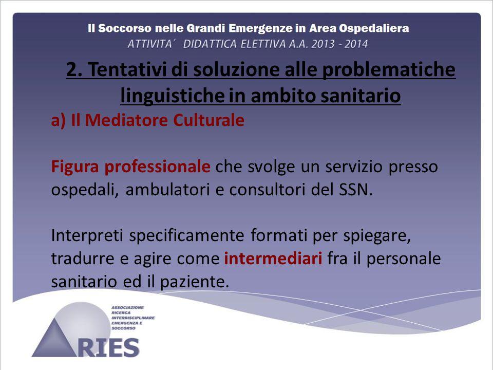 2. Tentativi di soluzione alle problematiche linguistiche in ambito sanitario