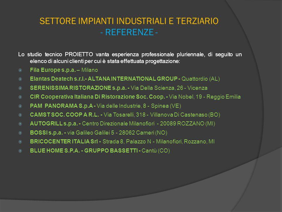 SETTORE IMPIANTI INDUSTRIALI E TERZIARIO - REFERENZE -