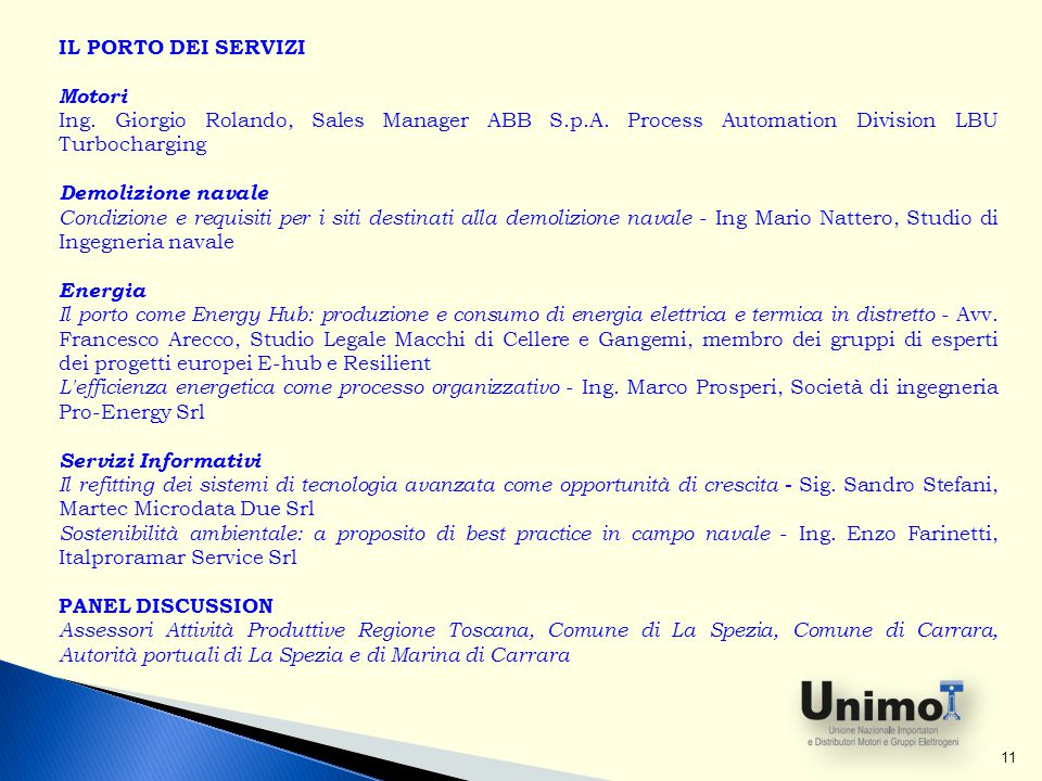 Il Porto dei servizi Motori. Ing. Giorgio Rolando, Sales Manager ABB S.p.A. Process Automation Division LBU Turbocharging.
