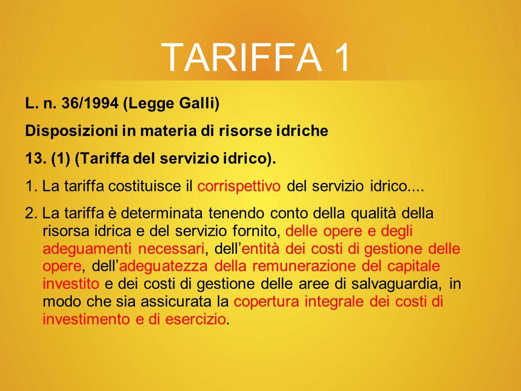 TARIFFA 1 L. n. 36/1994 (Legge Galli)