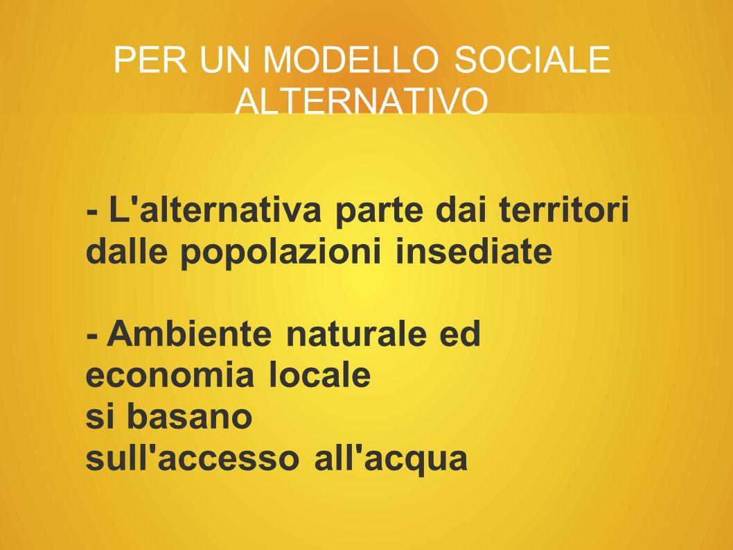 PER UN MODELLO SOCIALE ALTERNATIVO