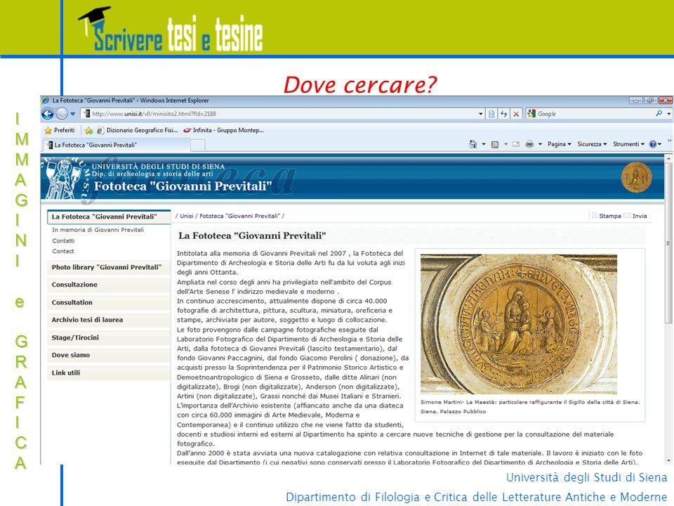 Dove cercare IMMAGINI e GRAFICA Università degli Studi di Siena