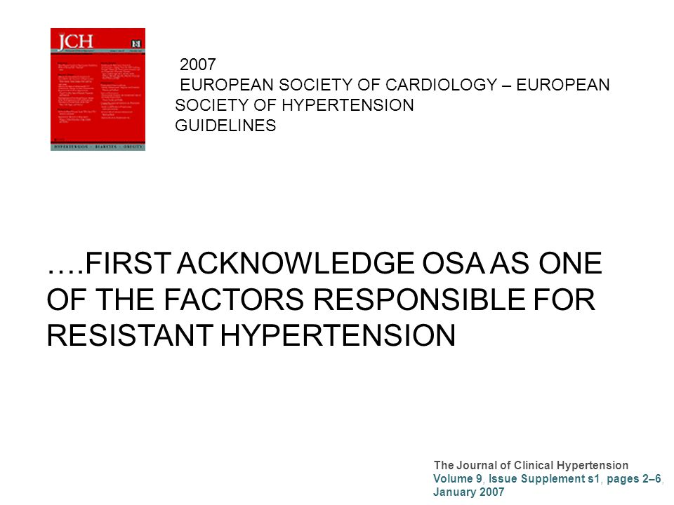 2007 EUROPEAN SOCIETY OF CARDIOLOGY – EUROPEAN SOCIETY OF HYPERTENSION. GUIDELINES.