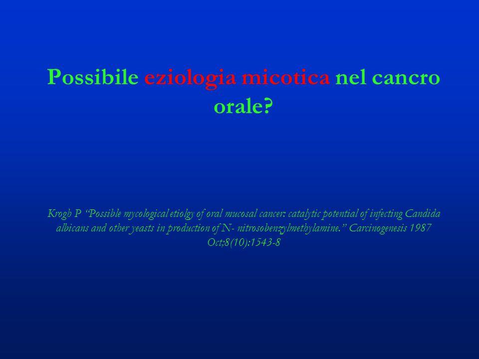 Possibile eziologia micotica nel cancro orale