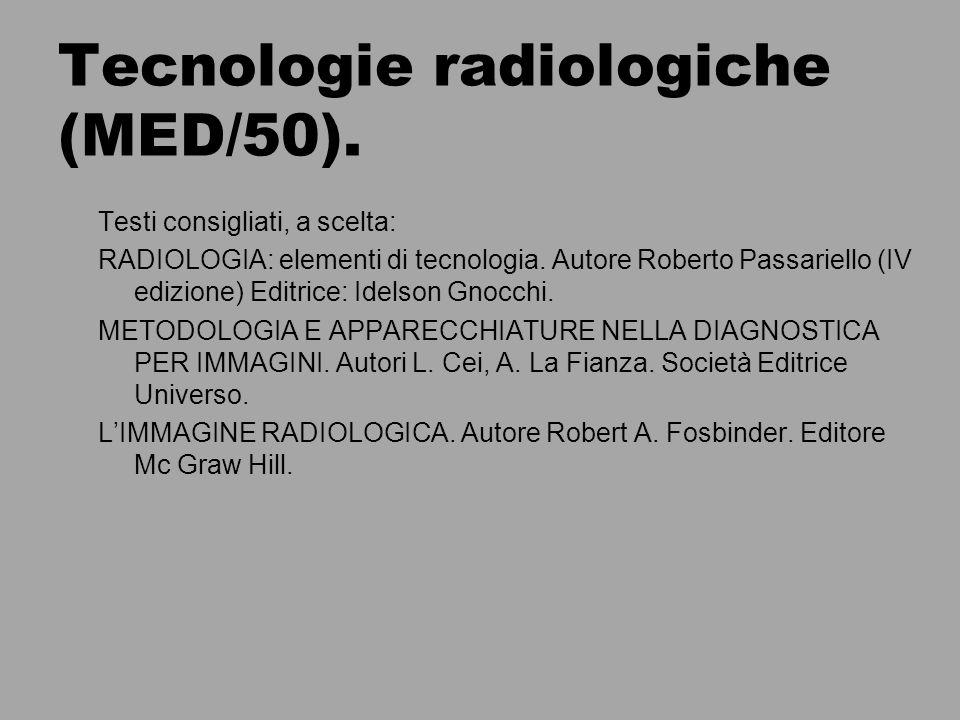 Tecnologie radiologiche (MED/50).