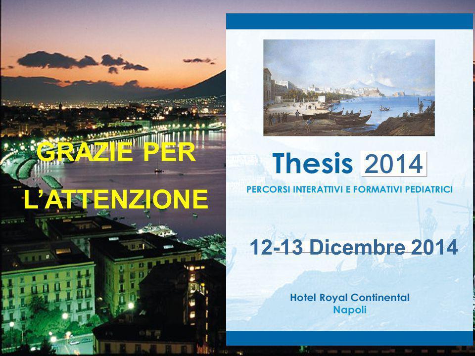 GRAZIE PER L'ATTENZIONE 2014 12-13 Dicembre 2014