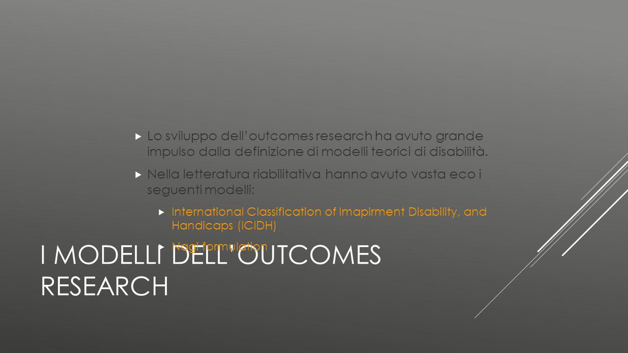 I modelli dell'outcomes research