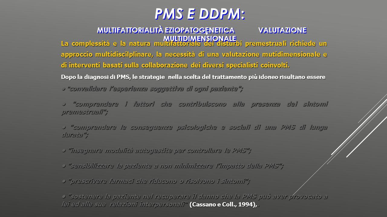 PMS e DDPM: multifattorialità eziopatogenetica valutazione multidimensionale