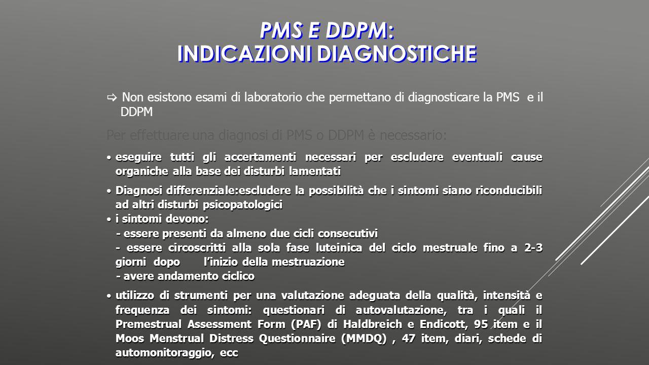 PMS e DDPM: indicazioni diagnostiche