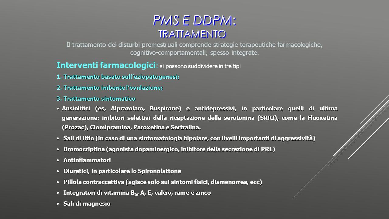 PMS e DDPM: TRATTAMENTO