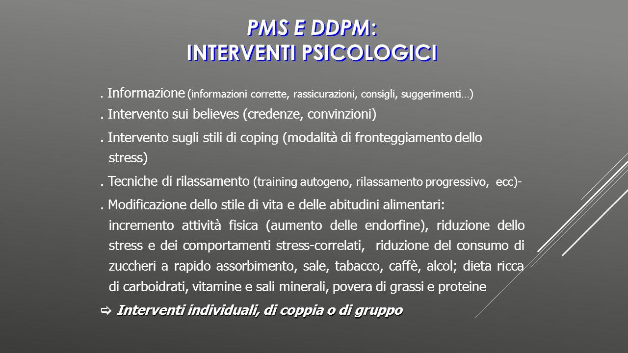 PMS e DDPM: INTERVENTI PSICOLOGICI