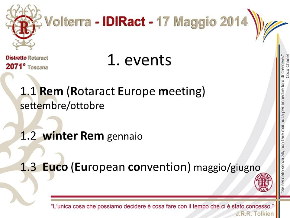 1. events 1.1 Rem (Rotaract Europe meeting) settembre/ottobre