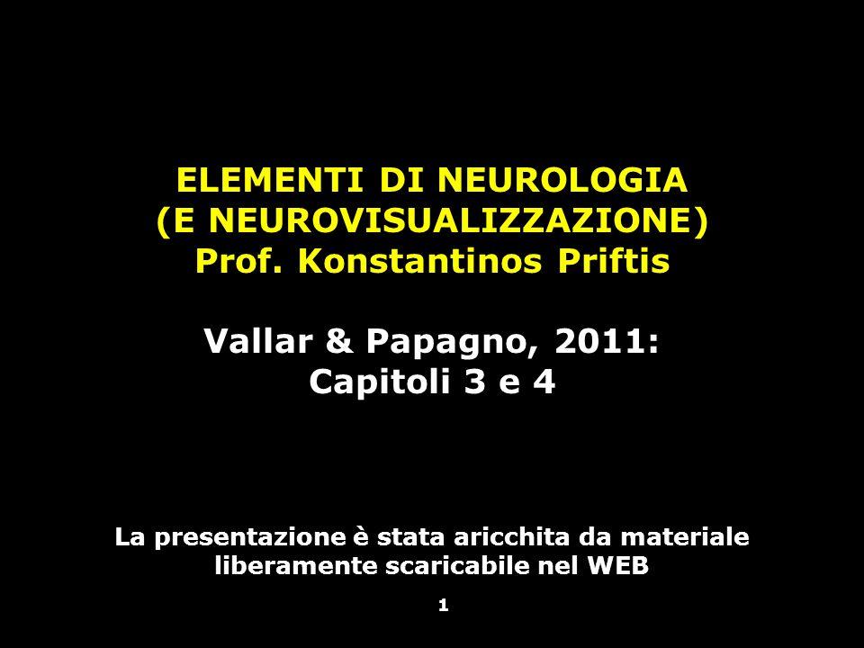 ELEMENTI DI NEUROLOGIA (E NEUROVISUALIZZAZIONE) Prof